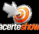 Acerte Show