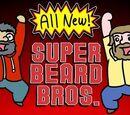 Super Beard Bros. Reboot