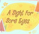 A Sight for Sore Eyes/Galería