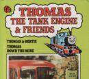 Thomas and Bertie and Thomas Down the Mine
