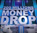 200 Millions Money Drop