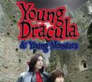 Young Dracula: AND Young Monsters