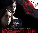 Byzantium - Original Soundtrack Recording