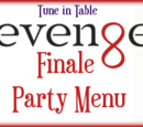 Asnow89/Revenge Finale Party Menu