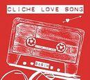 Cliché Love Song