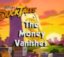 The Money Vanishes