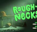 Rough Necks