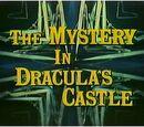 Mystery in Dracula's Castle