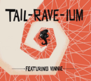 Tail-Rave-Ium