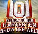 101 Wege aus der Härtesten Show der Welt
