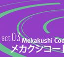 Act 03.Mekakushi Code