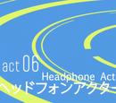 Act 06.Headphone Actor