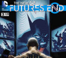The New 52: Futures End Vol 1 3
