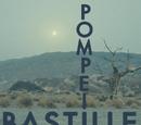 Bastille/Pompeii