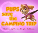 Pups Save the Camping Trip's Pages