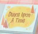 Dunce Upon a Time/Galería
