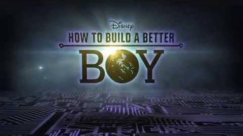 How to Build a Better Boy - Coming Soon