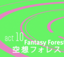 Act 10.Imagination Forest