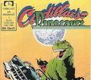 Cadillacs and Dinosaurs Vol 1