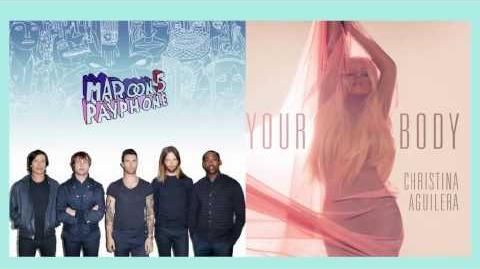 Maroon 5 ft Christina Aguilera - Payphone VS Your Body MASHUP 2012