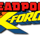 Deadpool vs. X-Force Vol 1