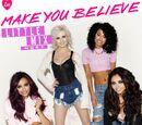 Make You Believe