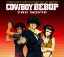 Cowboy Bebop: The Movie (2001)