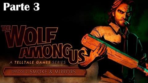 The Wolf Among Us - Episodio 2 - Parte 3 Walkthrough - Español (PC Gameplay HD)