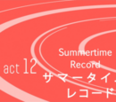 Act 12.Summertime Record