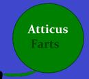Atticus Farts