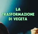 La Trasformazione di Vegeta