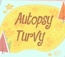 Autopsy Turvy/Double Whammy Parte 2/Galería