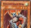 Perdición Koa'ki Meiru
