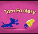Tom Foolery