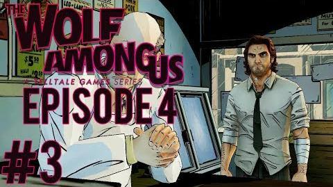 HARD CASE - The Wolf Among Us Episode 4 In Sheeps Clothing - Gameplay Walkthrough - Part 3