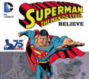 Superman: The Man of Steel - Believe (Collected)