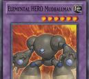 Elemental HERO Mudballman