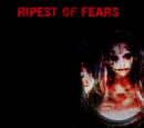 Ripest of Fears
