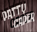 Patty Caper (transcript)