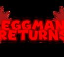 Eggman Returns