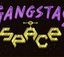 Gangstas in Space (franchise)