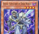 Beiige, Vanguard of Dark World