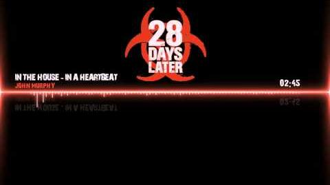 """28 Days Later"" Soundtrack - In The House, In A Heartbeat by John Murphy"