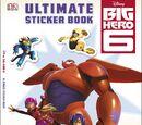 Big Hero 6 Ultimate Sticker Book