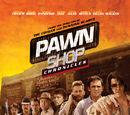 Pawn Shop Chronicles (2013)