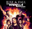 Rise & Fall (Krewella Remix)