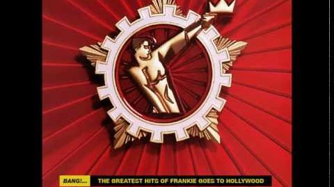 """Frankie Goes To Hollywood """"Two Tribes"""""""