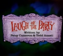 Laugh of the Party