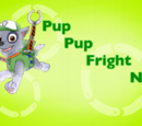 Pup Pup Fright Night