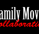 Family Movie Collaboration/Episodes